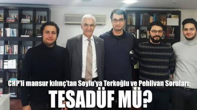 CHP'li Kılınç'tan Soylu'ya Terkoğlu ve Pehlivan soruları: Tesadüf mü?
