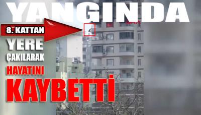 Çıkan yangında 8'inci kat balkonundan atlayan kadın hayatını kaybetti