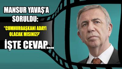 'Cumhurbaşkanı adayı olacak mısınız?' sorusuna Mansur Yavaş'tan flaş cevap
