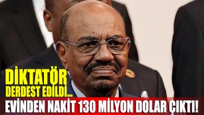 Darbe ile indirilen diktatör Ömer el-Beşir'in evinden nakit 130 milyon dolar çıktı!
