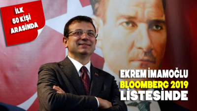 Ekrem İmamoğlu, Bloomberg'in 2019'un ilk 50 kişi listesinde
