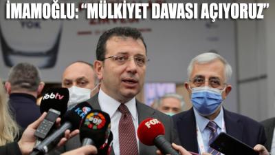 Ekrem İmamoğlu'ndan Gezi Parkı'na ilişkin açıklama: Mülkiyet davası açıyoruz