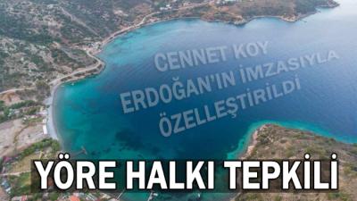 Erdoğan'ın imzasıyla cennet koy özelleşti! Tepkiler çığ gibi…