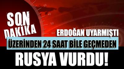 Erdoğan'ın tüm uyarılarına rağmen… Rusya vurdu: Çok sayıda ölü var