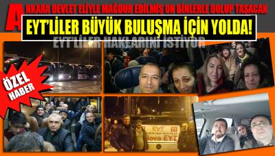 EYT'liler Büyük Ankara Buluşması İçin Yolda!