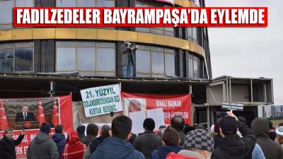 Fadılzedeler Bayrampaşa'daki Caprice Gold'un önünde eylem yaptı