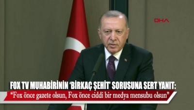 FOX TV Muhabirinin 'birkaç şehit' sorusuna Erdoğan'dan sert cevap!