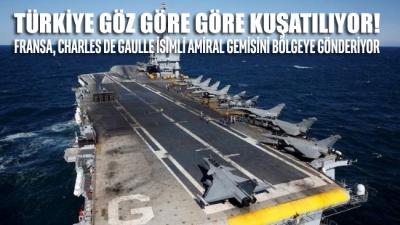 Fransa, Türkiye'ye karşı Charles de Gaulle isimli amiral gemisini bölgeye gönderiyor