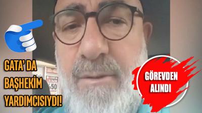 GATA Başhekim Yardımcısı Ali Edizer, yoğun tepki üzerine görevden alındı