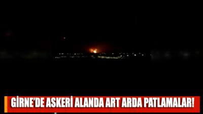 Girne'de askeri alanda art arda patlamalar!