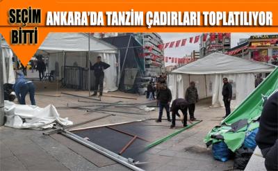 Halk şaşkın!... Ankara'da tanzim çadırları toplatılıyor