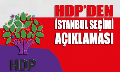 HDP'den İstanbul seçimi açıklaması