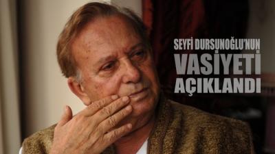 Huysuz Virjin karakterini yaratan Seyfi Dursunoğlu'nun vasiyeti açıklandı
