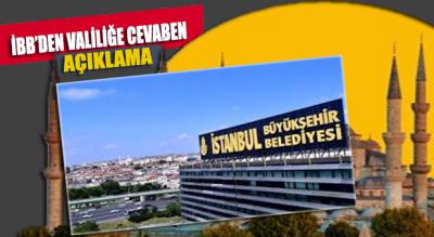 İBB'den İstanbul Valiliği ile ilgili yeni açıklama!