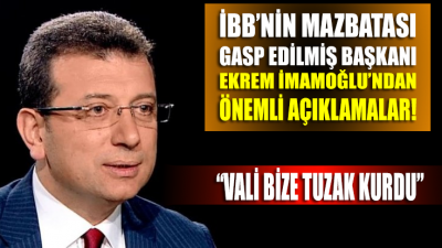 İBB'nin Seçilmiş Başkanı İmamoğlu'ndan Önemli Açıklamalar: