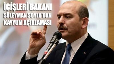 İçişleri Bakanı Süleyman Soylu'dan kayyum açıklaması