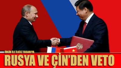 İdlib ile ilgili tasarıya Rusya ve Çin'den veto