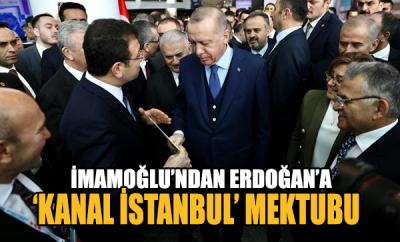 İmamoğlu'dan Erdoğan'a 'Kanal İstanbul' mektubu