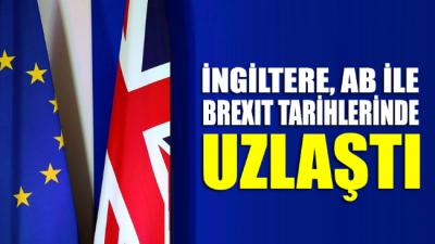 İngiltere, AB ile yeni Brexit tarihlerinde uzlaştı