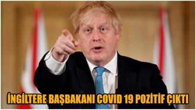 İngiltere Başbakanı'nda 'COVID 19' pozitif çıktı