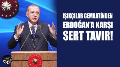 Işıkçılar Cemaati'nden Erdoğan'a karşı sert tavır