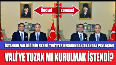 İstanbul Valiliğinden skandal paylaşım!