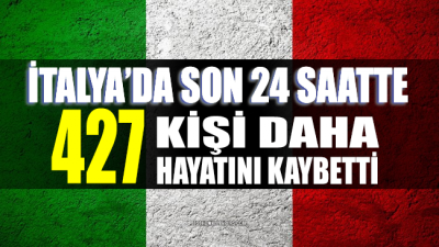 İtalya'da Corona'dan 427 kişi daha hayatını kaybetti!