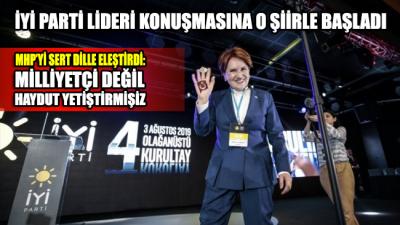 İYİ Parti Lideri, MHP'yi sert dille eleştirdi: Milliyetçi değil haydut yetiştirmişiz