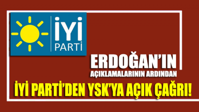 İYİ Parti'den YSK'ya çağrı! 'Bir an evvel…'