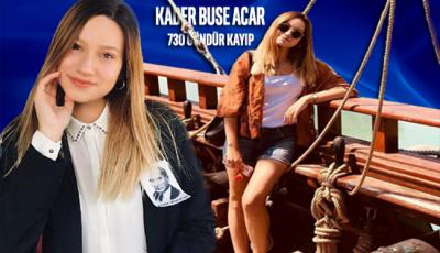 Kader Buse Acar 730 gündür bulunamıyor