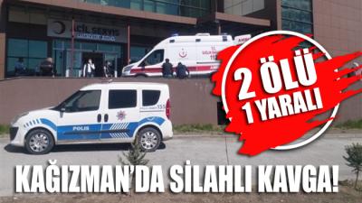 Kağızman'da iki aile arasında silahlı kavga: 2 kişi öldü 1 kişi ağır yaralı