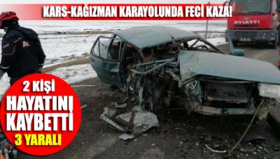 Kars-Kağızman Karayolunda trafik kazası: 2 Ölü, 3 yaralı