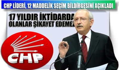 Kılıçdaroğlu: 17 yıldır iktidarda olanlar şikayet edemez