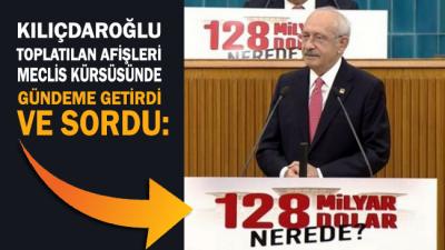 Kılıçdaroğlu'ndan afişlerin toplatılmasına tepki: 128 milyar doları kimlere, hangi kurdan sattınız?