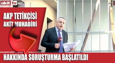 Kılıçdaroğlu'na idam isteyen AKİT muhabirine soruşturma