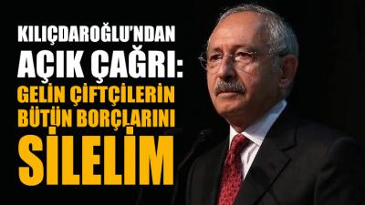 Kılıçdaroğlu'ndan açık çağrı: Gelin çiftçilerin bütün borçlarını silelim