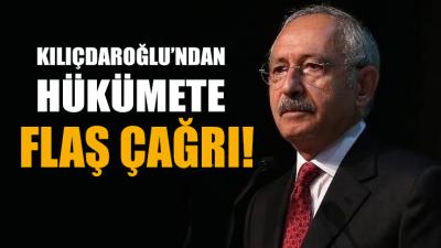 Kılıçdaroğlu'ndan hükümete flaş corona çağrısı