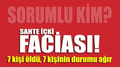 Kırıkkale'de sahte içkiden 7 kişi hayatını kaybetti