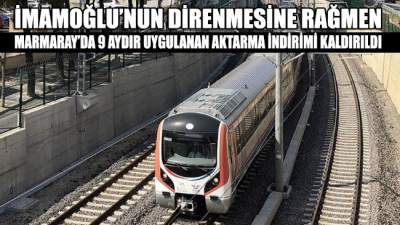 Marmaray'da aktarma indirimi İmamoğlu'nun direnmesine rağmen TCDD'nin itirazı üzerine mahkeme kararıyla kaldırıldı