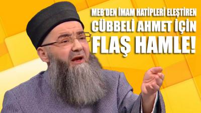 MEB'den imam hatipleri eleştiren Cübbeli için flaş hamle