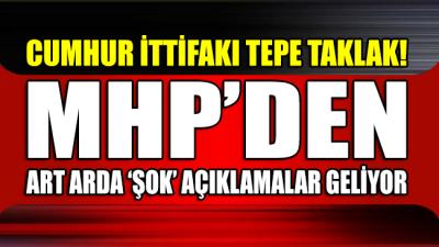 MHP'den art arda açıklamalar: Cumhur İttifakı dağılıyor mu?