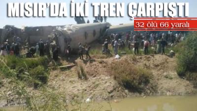 Mısır'da iki tren çarpıştı: 32 ölü 66 yaralı