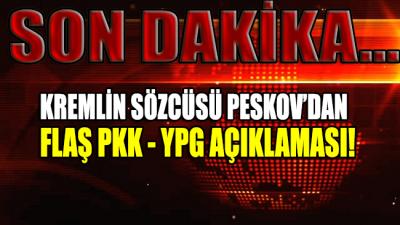 Mutabakatın ardından Rusya'dan flaş PKK - YPG açıklaması!