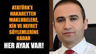 Nefret söyleminden Atatürk'e hakarete kadar her ayak var! AKP'li Meclis üyesinin eski marifetleri de ortaya çıktı!