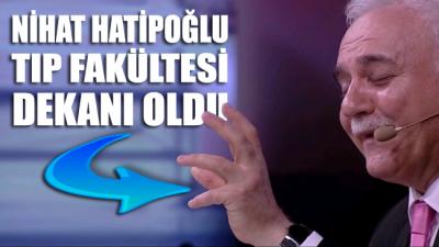 Nihat Hatipoğlu Tıp Fakültesi dekanı oldu