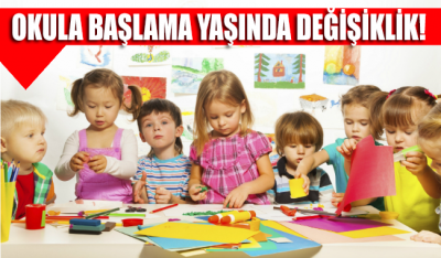 Okula başlama yaşı 69 aya çıkarıldı