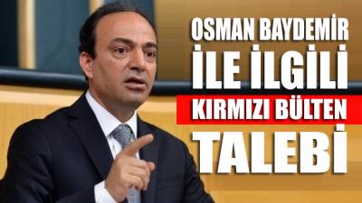 Osman Baydemir'le ilgili kırmızı bülten talebi