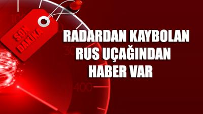Radardan kaybolan Rus uçağı bulundu: Kurtulanlar var