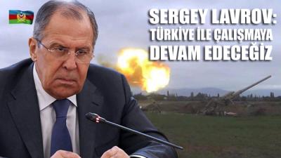Rusya'dan Dağlık Karabağ açıklaması: Türkiye ile çalışmaya devam edeceğiz