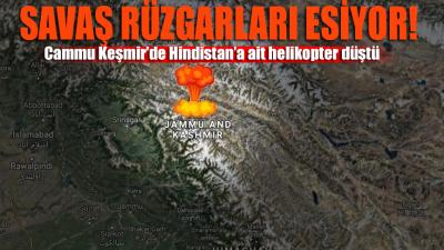 Savaş rüzgarları esiyor!.. Cammu Keşmir'de Hindistan'a ait helikopter düştü